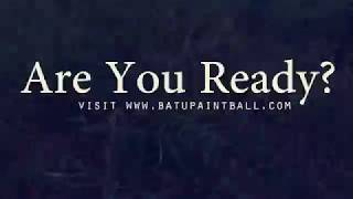 batupaintball - are you ready